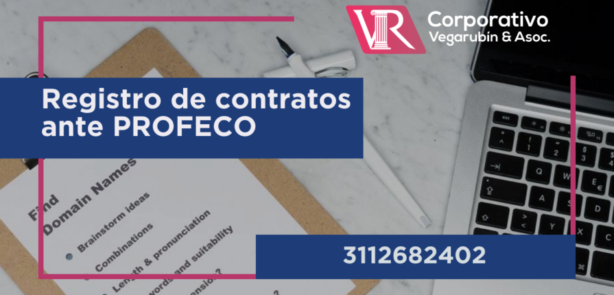 contrato que son obligatorios de registrar en PROFECO