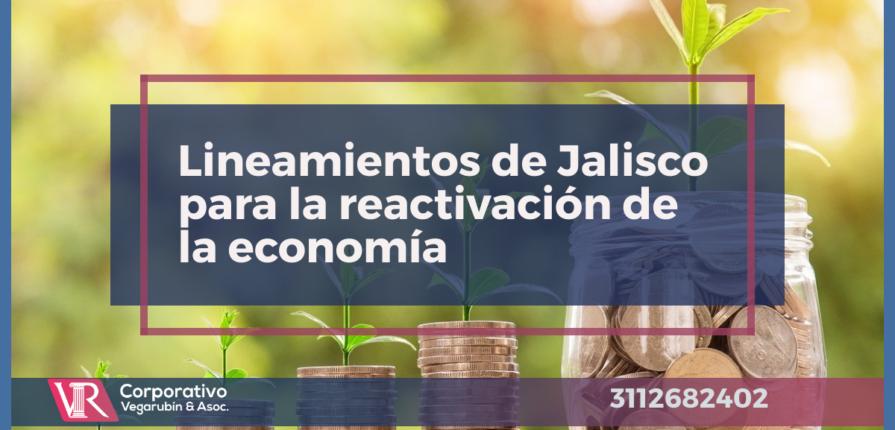 Lineamientos de Jalisco para la reactivación de la economía