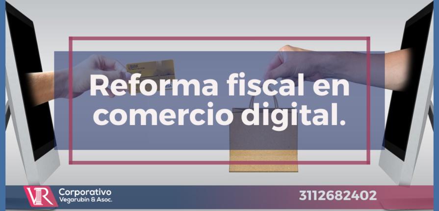 Reforma fiscal en comercio digital