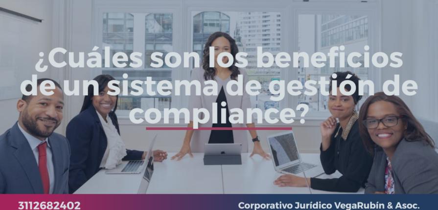 ¿Cuáles son los beneficios de un sistema de gestión de compliance?
