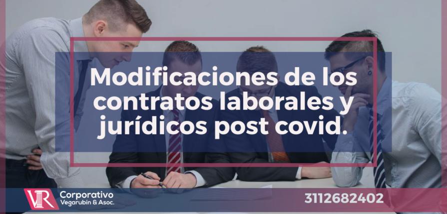 MModificaciones de los contratos laborales y jurídicos ante la normalidad