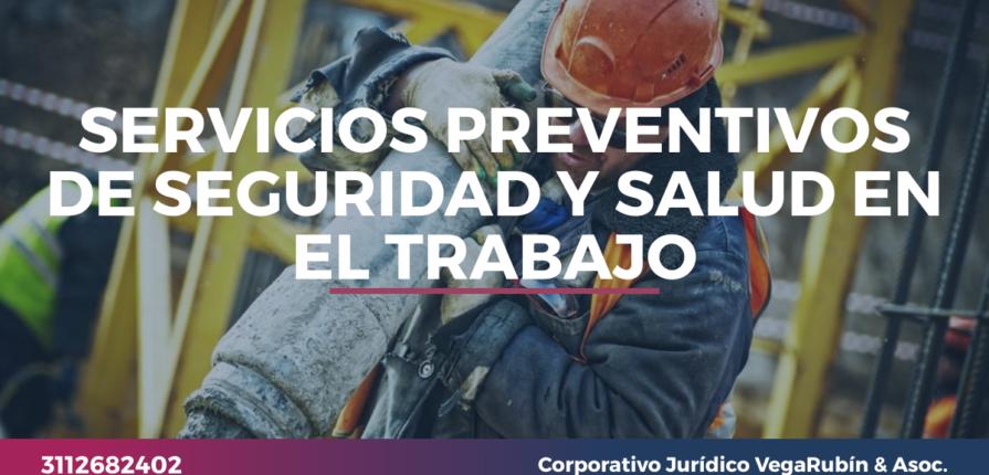 SERVICIOS PREVENTIVOS DE SEGURIDAD Y SALUD EN EL TRABAJO