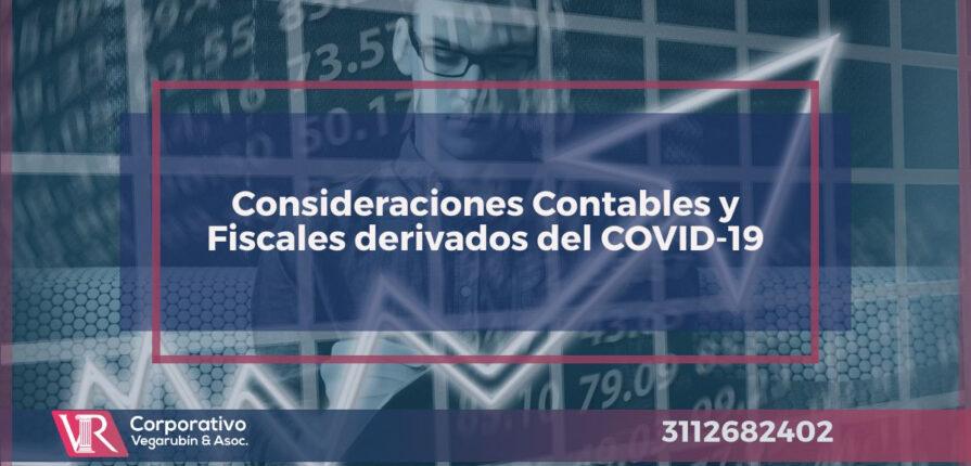 Consideraciones Contables y Fiscales derivados del COVID-19