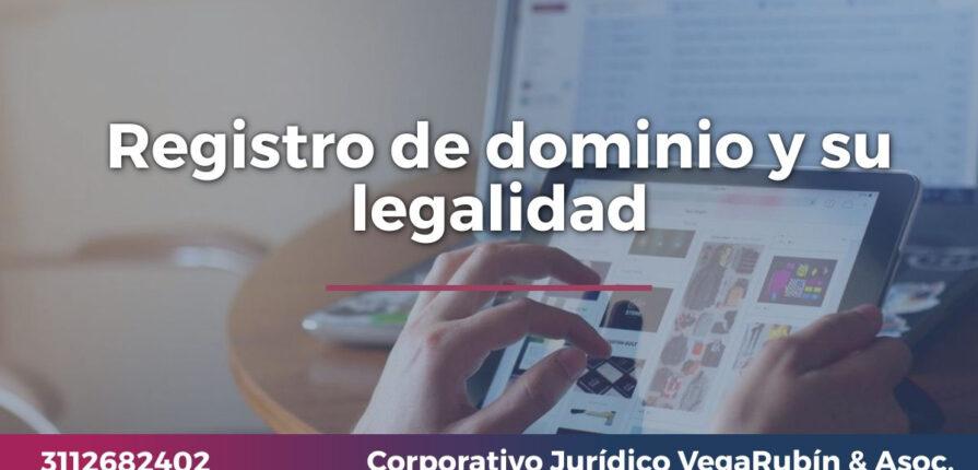 Registro de dominio y su legalidad