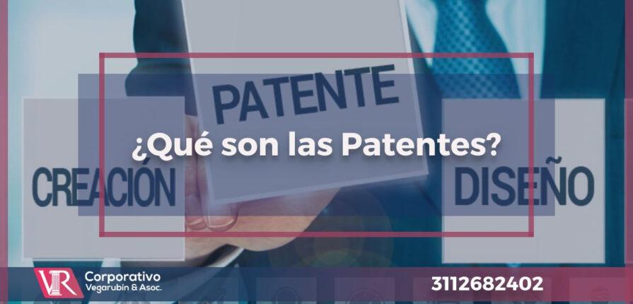 ¿Qué son las Patentes?