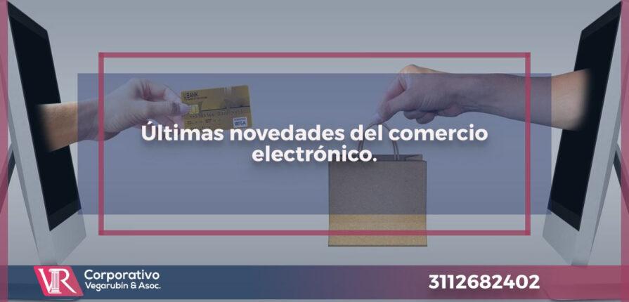 Últimas novedades del comercio electrónico.