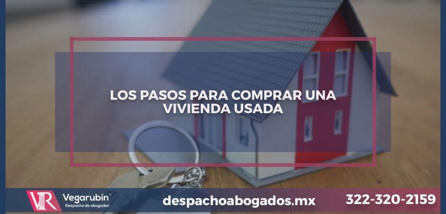 LOS PASOS PARA COMPRAR UNA VIVIENDA USADA