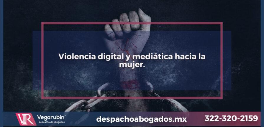 Violencia digital y mediática hacia la mujer